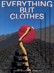 Everything but clothes -fashion photographers magazine s Teunissen, Jose