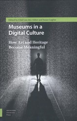 Museums in a Digital Culture -how art and heritage become me aningful Legene, Susan