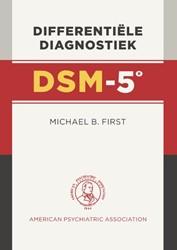 DSM-5: Differentiele diagnostiek -differentiele diagnostiek First, Michael B.