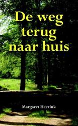 De weg terug naar huis Heerink, M.