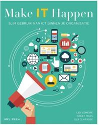 Make IT Happen -Slim gebruiken van ICT binnen je organisatie Lemeire, Len