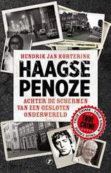 Haagse penoze - midprice -achter de schermen van een ges loten onderwereld Korterink, Hendrik Jan