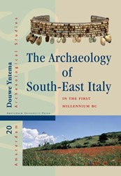 AMSTERDAM ARCHAEOLOGICAL STUDIES THE ARC -GREEK AND NATIVE SOCIETIES OF APULIA AND LUCANIA BETWEEN THE YNTEMA, DOUWE