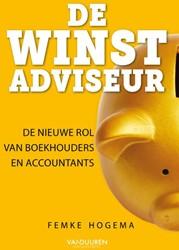 De winstadviseur -de nieuwe rol van boekhouders en accountants Hogema, Femke