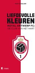 Liefdevolle Kleuren -royal Antwerp FC: De Club van het hart Osselaer, Filip