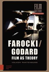 Film Culture in Transition Farocki/Godar -film as theory Pantenburg, Volker