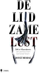 De lijdzame lust -sm in Vlaanderen: van zachte t inten tot harde feiten Mesdag, Joyce