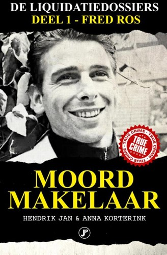 Moordmakelaar -Fred Ros Korterink, Hendrik Jan