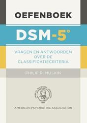 Oefenboek DSM-5 -de classificatiecriteria in vr agen en antwoorden