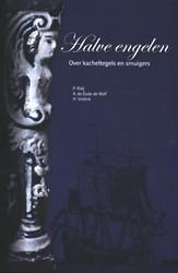 Halve Engelen -over kacheltegels en smuigers Kleij, P.