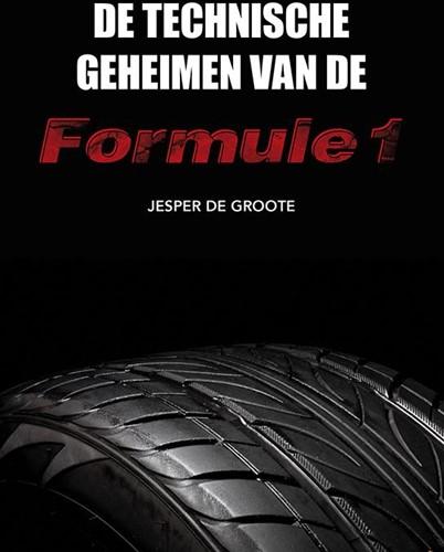 De technische geheimen van de Formule 1 Groote, Jesper de