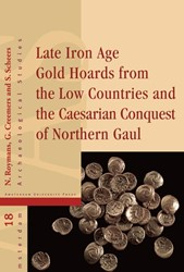 Amsterdam Archaeological Studies Late Ir -THE CAESARIAN CONQUEST OF NOTH ERN GAUL