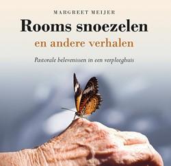 Rooms snoezelen en andere verhalen -pastorale belevenissen in een verpleeghuis Meijer, Margreet