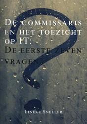 De commissaris en het toezicht op IT -De eerste zeven vragen Sneller, Lineke