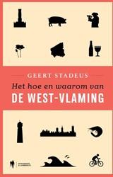 Het hoe en waarom van... De West-Vlaming Stadeus, Geert