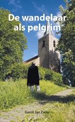 De wandelaar als pelgrim Zwier, Gerrit Jan