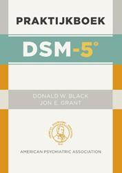 Praktijkboek DSM-5 -eenvoudige toepassingen in de klinische praktijk Black, Donald W.