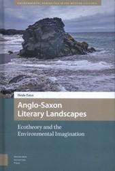 Anglo-Saxon Literary Landscapes -ecotheory and the environmenta l imagination Estes, Heide