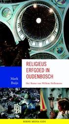 Religieus erfgoed in Oudenbosch -Het Rome van Willem Hellemons Buijs, Mark