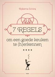 7 regels om een goede keuken te (h)erken Schira, Roberta