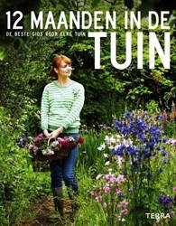 12 maanden in de tuin -De beste gids voor elke tuin Royal Horticultural Society, RHS