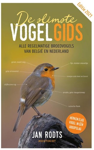 De slimste vogelgids -Alle regelmatige broedvogels v an Belgie en Nederland Rodts, Jan
