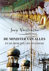 Minister van alles -en de moslims van Myanmar Verstraten, Joop