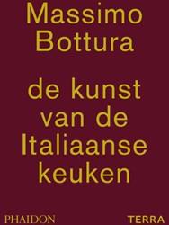Bottura*De kunst van de Italiaanse keuke -EN DE KUNST VAN DE ITALIAANSE KEUKEN Bottura, Massimo