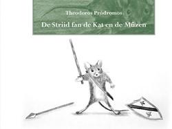 De striid fan de kat en de muzen Prodromos, Theodorus