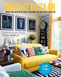 Bright bazaar -Mix en match met kleur in je i nterieur Taylor, Will