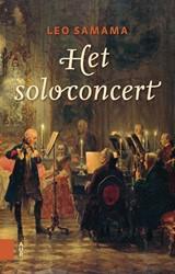 Het soloconcert -een beknopte inleiding Samama, Leo