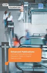 Surf/EU-Driver Enhanced Publications -linking Publications and Resea rch Data in Digital Repositori