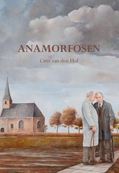 ANAMORFOSEN -VERHALEN HOF, CEES VAN DEN