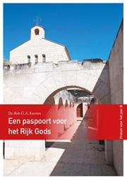 Een paspoort voor het Rijk Gods -preken voor het jaar B Kurvers, Rob G.A.