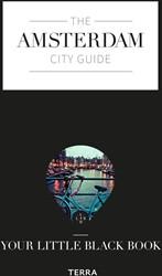 The Amsterdam city guide -The little black book de Buck, Anne