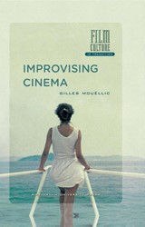 Film Culture in Transition Improvising c -BOEK OP VERZOEK Mouellic, Gilles