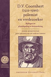 Bibliotheca Dissidentium Neerlandicorum -bijdragen tot plaatsbepaling e n herwaardering Coornhert, D.V.