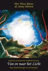 Van en naar het Licht -spirituele preexistentie, ste rfbedvisioenen, bijna-dooderva Rivas, Titus