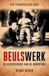 Beulswerk -de geschiedenis van de doodstr af Ortner, Helmut