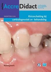 Risicoschatting bij cariesdiagnostiek en -naslagwerk bij de onlinecursus Loveren, Cor van