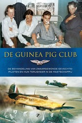 DE GUINEA PIG CLUB -archibal MCindoe, de Royal Air Force en de reconstructie van Mayhew, Emily