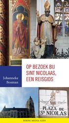 Op bezoek bij Sint Nicolaas, een reisgid Bosman, Johanneke