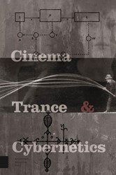 Cinema, Trance and Cybernetics Holl, Ute