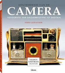 Geschiedenis van de camera -Fotografie van Daguerreotypie tot digitaal Gustavson, Todd