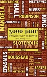 3000 jaar denkers over onderwijs Biesta, Gert J.J.