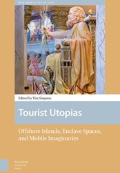 New Mobilities in Asia Tourist Utopias -offshore islands, enclave spac es, and mobile imaginaries
