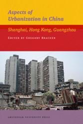 IIAS PUBLICATIONS SERIES ASPECTS OF URBA -SHANGHAI, HONG KONG, GUANGZHOU