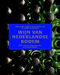 Wijn van Nederlandse bodem -Over smaak, terroir en het suc ces van de nieuwe wijnmakers Vis, Geert-Jan
