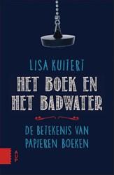 Het boek en het badwater -de betekenis van papieren boek en Kuitert, Lisa