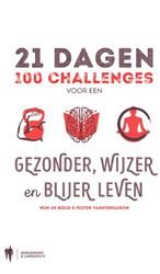 #21 Dagen -100 challenges voor een gezond er, wijzer en blijer leven Bock, Wim de